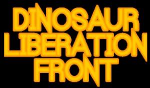 Dinosaur Liberation Front