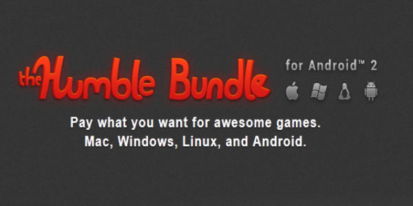 Humble Bundle for Android 2 is out now - Cool.